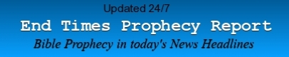 END TIMES PROPHECY REPORT
