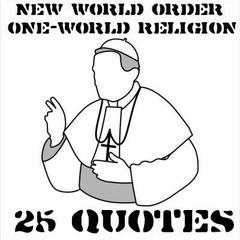 25 quotes on the New World Order one-world religion