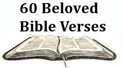 60 Beloved Bible Verses