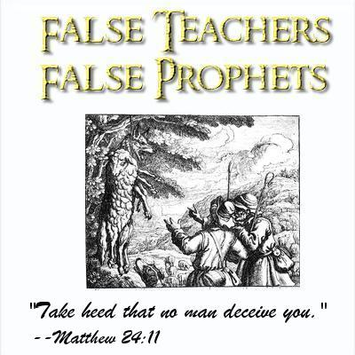 False Teachers, False Prophets: Resources