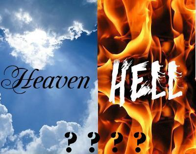 Heaven or Hell: which will you choose?