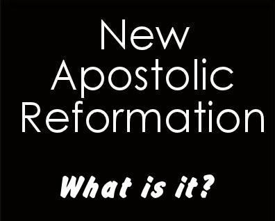 New Apostolic Reformation: What is it