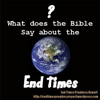 What does the Bible Say about the End Times