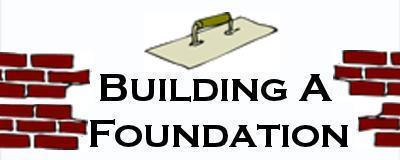 The Bible: Buiding a Foundation