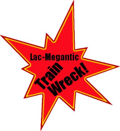 Lac-Megantic Train Wreck Explosion: Conspiracy