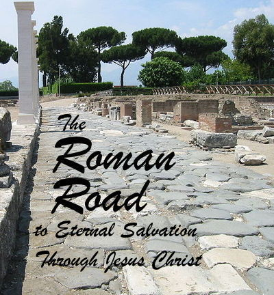 photo about Romans Road Printable called Roman Highway: Everlasting Salvation During Jesus Christ Close