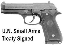 UN SMALL ARMS TREATY: Signed by John Kerry in NYC