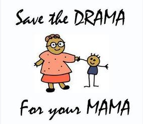 No Social Security?  Save the Drama for your Mama!