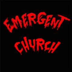 Emergent Church - Christians beware!