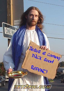 Jesus is coming back soon.  REPENT!