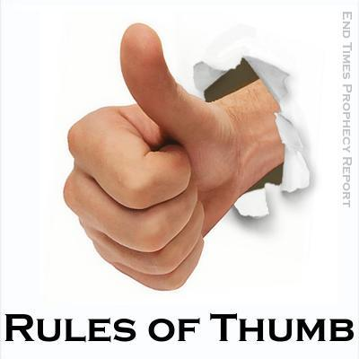 RULES OF THUMB: Generally speaking...