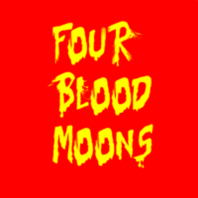 FOUR BLOOD MOONS: Christians looking up in the sky for moons, not