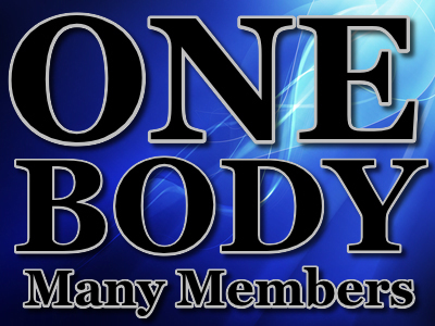 BODY OF CHRIST: ONE BODY, many members