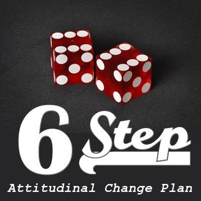 SIX-STEP ATTITUDINAL CHANGE PLAN: The method by which enormous societal changes have been implemented in the USA