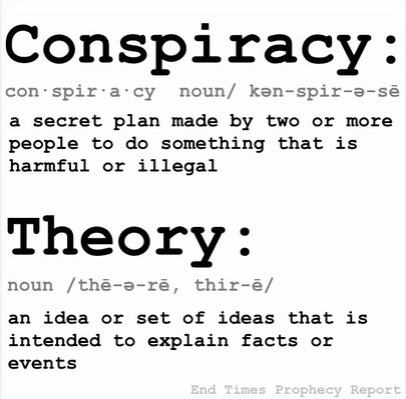 CONSPIRACY THEORIST: What to say when someone is saying something that is true and you don't have anything else to say.