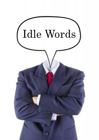 IDLE WORDS: We will be judged for every word that has come out of our mouths.