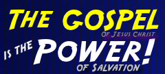 The-Gospel-of-Jesus-Christ-is-the-power-of-salvation