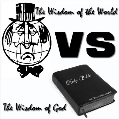 WISDOM: Wisdom of the World or the Wisdom of God?