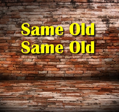 SAME OLD SAME OLD: Is this world a paradise--or as the Days of Noah and Lot were?