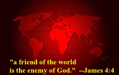 THE WORLD HATES JESUS: Is an enemy of God.