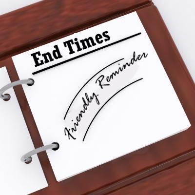 A FRIENDLY REMINDER: About End Times Preparation