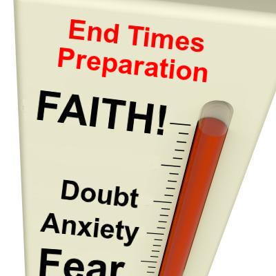FAITH vs FEAR: Where is the reader on the End Times Preparation scale?