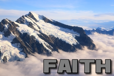 FAITH: What the Bible says about Faith