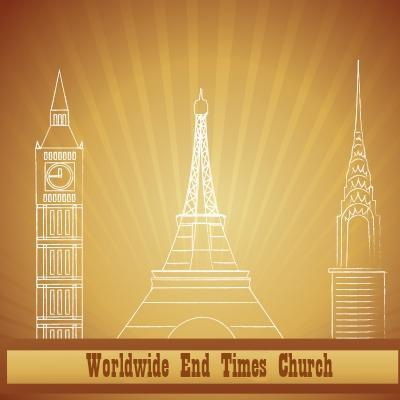 BEWARE: The End Times Worldwide Church