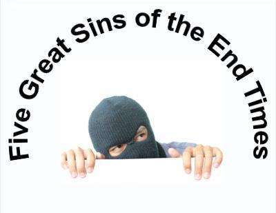 5 Great Sins of the End Times