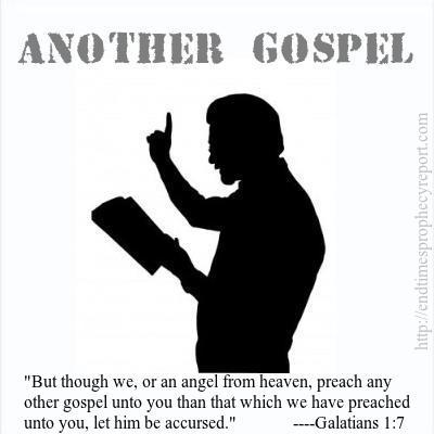 ANOTHER GOSPEL: The churches only preach other gospels.