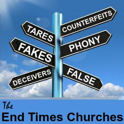 The Apostate End Times Churches
