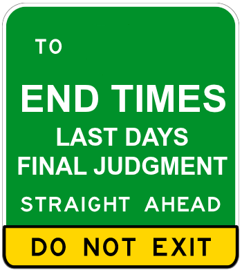 LOOKING FOR AN END TIMES SIGN