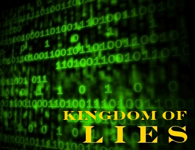KINGDOM OF LIES: The workers of iniquity labor in the kingdom of lies.