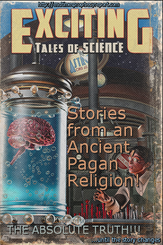 Science: Stories from an Ancient, Pagan Religion