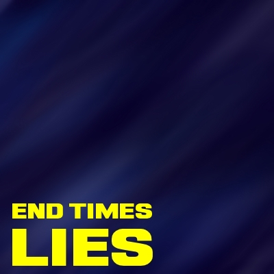 End Times Lie: Man-made Eternal Life