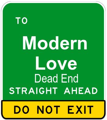 Modern Love which Isn't