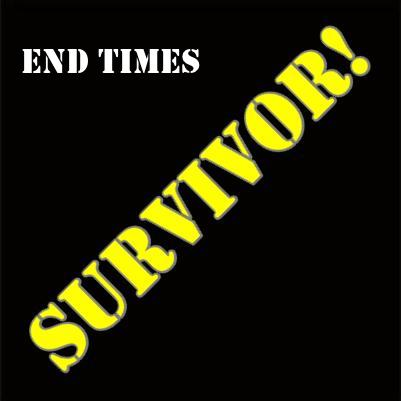 End Times Survivor