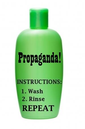 Propaganda: repeat, repeat, repeat