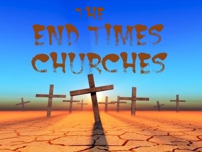 end times churches