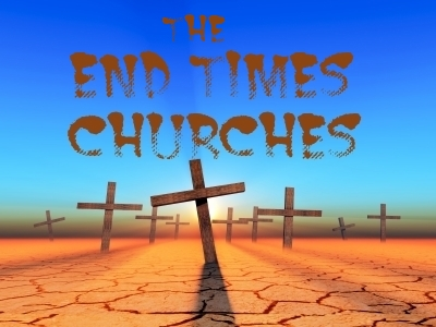 end times churches