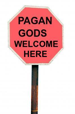 pagan gods welcome here