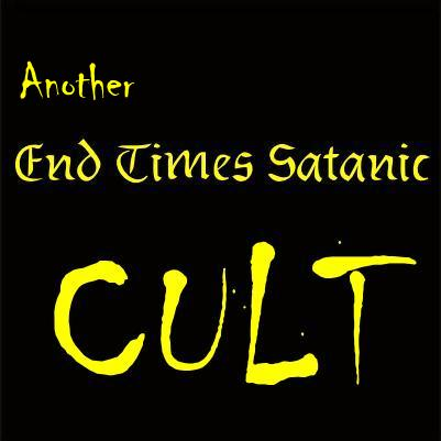 anoter end times satanic cult