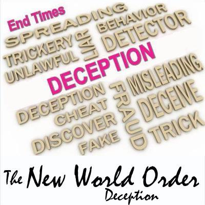 The New World Order deception