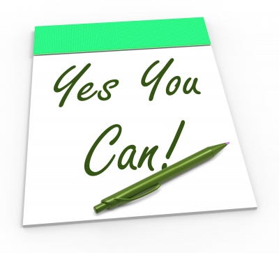 Encouragement: Yes you can!
