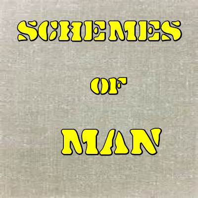 schemes of man