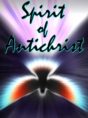 spirit of antichrist