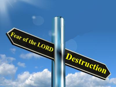 Fear of God vs No Fear of Judgment: Salvation vs Destruction