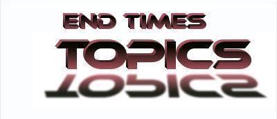 end times topics
