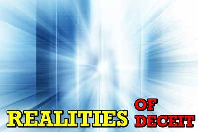 realities of deceit