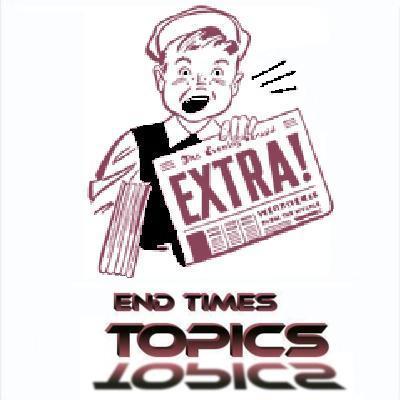 ETPR end times Topics